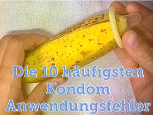 10 häufigsten Kondom Anwendungsfehler